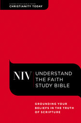 NIV, Understand the Faith Study Bible, eBook by Christianity Today Intl.