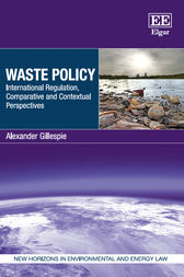 Waste Policy by Alexander Gillespie