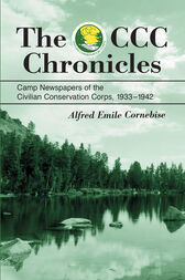 The CCC Chronicles by Alfred Emile Cornebise