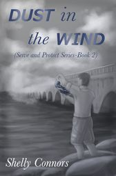 Dust in the Wind by Shelly Connors