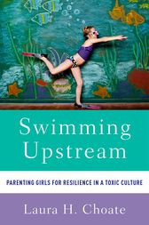 Swimming Upstream by Laura Choate