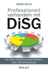 Professionell verhandeln mit DiSG by Georg Dauth