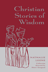 Christian Stories of Wisdom by Nathalie Leone
