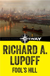Fool's Hill by Richard A. Lupoff
