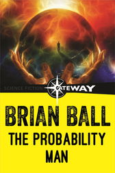 The Probability Man by Brian Ball