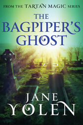 The Bagpiper's Ghost by Jane Yolen