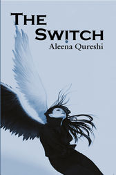 The Switch by Aleena Qureshi
