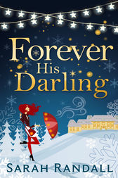 Forever His Darling by Sarah Randall