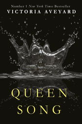 Queen Song (A Red Queen Novella) by Victoria Aveyard