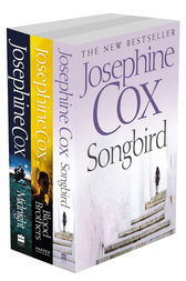 Josephine Cox 3-Book Collection 1: Midnight, Blood Brothers, Songbird by Josephine Cox