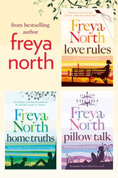 Freya North 3-Book Collection: Love Rules, Home Truths, Pillow Talk by Freya North