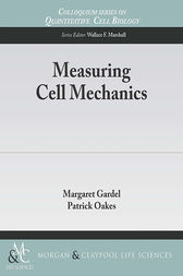 Measuring Cell Mechanics by Margaret Gardel
