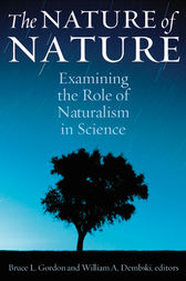 The Nature of Nature by Bruce Gordon