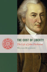 The Cost of Liberty by William Murchison