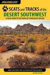 Scats and Tracks of the Desert Southwest by James Halfpenny