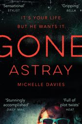 Gone Astray by Michelle Davies