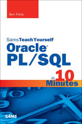 Sams Teach Yourself Oracle PL/SQL in 10 Minutes by Ben Forta