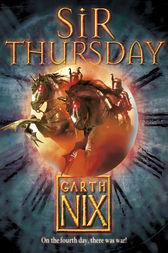 Sir Thursday (The Keys to the Kingdom, Book 4) by Garth Nix