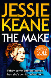 The Make by Jessie Keane