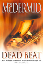 Dead Beat (PI Kate Brannigan, Book 1) by Val McDermid
