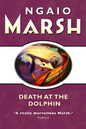 Death at the Dolphin (The Ngaio Marsh Collection) by Ngaio Marsh