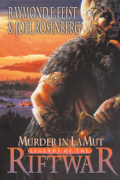Murder in Lamut (Legends of the Riftwar, Book 2) by Raymond E. Feist