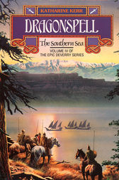 Dragonspell: The Southern Sea by Katharine Kerr