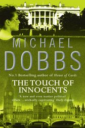 The Touch of Innocents by Michael Dobbs