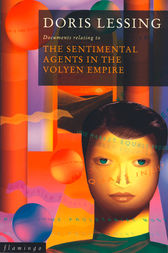 The Sentimental Agents in the Volyen Empire (Canopus in Argos: Archives Series, Book 5) by Doris Lessing