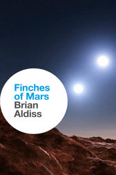Finches of Mars by Brian Aldiss