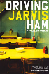 Driving Jarvis Ham by Jim Bob