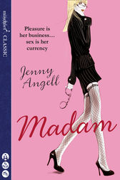 Madam by Jenny Angell