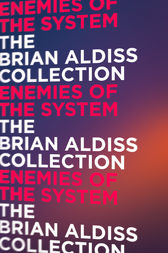 Enemies of the System by Brian Aldiss