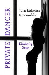 Private Dancer by Kimberly Dean