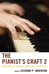 The Pianist's Craft 2 by Richard P. Anderson