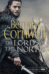 The Lords of the North (The Last Kingdom Series, Book 3) by Bernard Cornwell