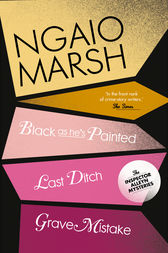 Inspector Alleyn 3-Book Collection 10: Last Ditch, Black As He's Painted, Grave Mistake by Ngaio Marsh