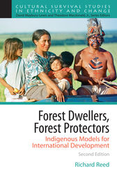 Forest Dwellers, Forest Protectors by Richard Reed