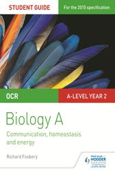 OCR A Level Year 2 Biology A Student Guide: Module 5 by Richard Fosbery