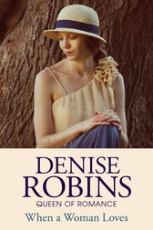 When a Woman Loves by Denise Robins
