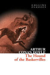 The Hound of the Baskervilles: A Sherlock Holmes Adventure (Collins Classics) by Sir Arthur Conan Doyle