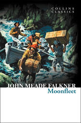Moonfleet (Collins Classics) by John Meade Falkner