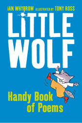 Little Wolf's Handy Book of Poems by Ian Whybrow