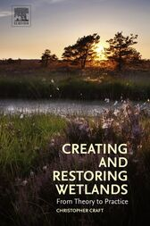 Creating and Restoring Wetlands by Christopher Craft