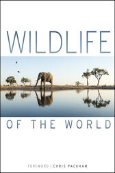 Wildlife of the World by DK;  Chris Packham