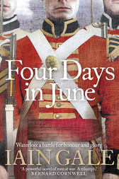 Four Days in June by Iain Gale
