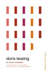 To Room Nineteen: Collected Stories Volume One by Doris Lessing