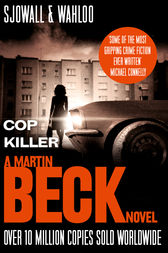 Cop Killer (The Martin Beck series, Book 9) by Maj Sjowall