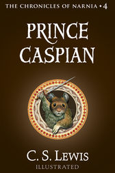 Prince Caspian (The Chronicles of Narnia, Book 4) by C. S. Lewis