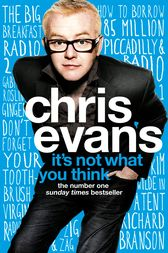 It's Not What You Think by Chris Evans